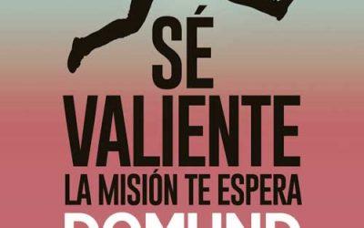 DOMUND 2017: Sé valiente, la misión te espera